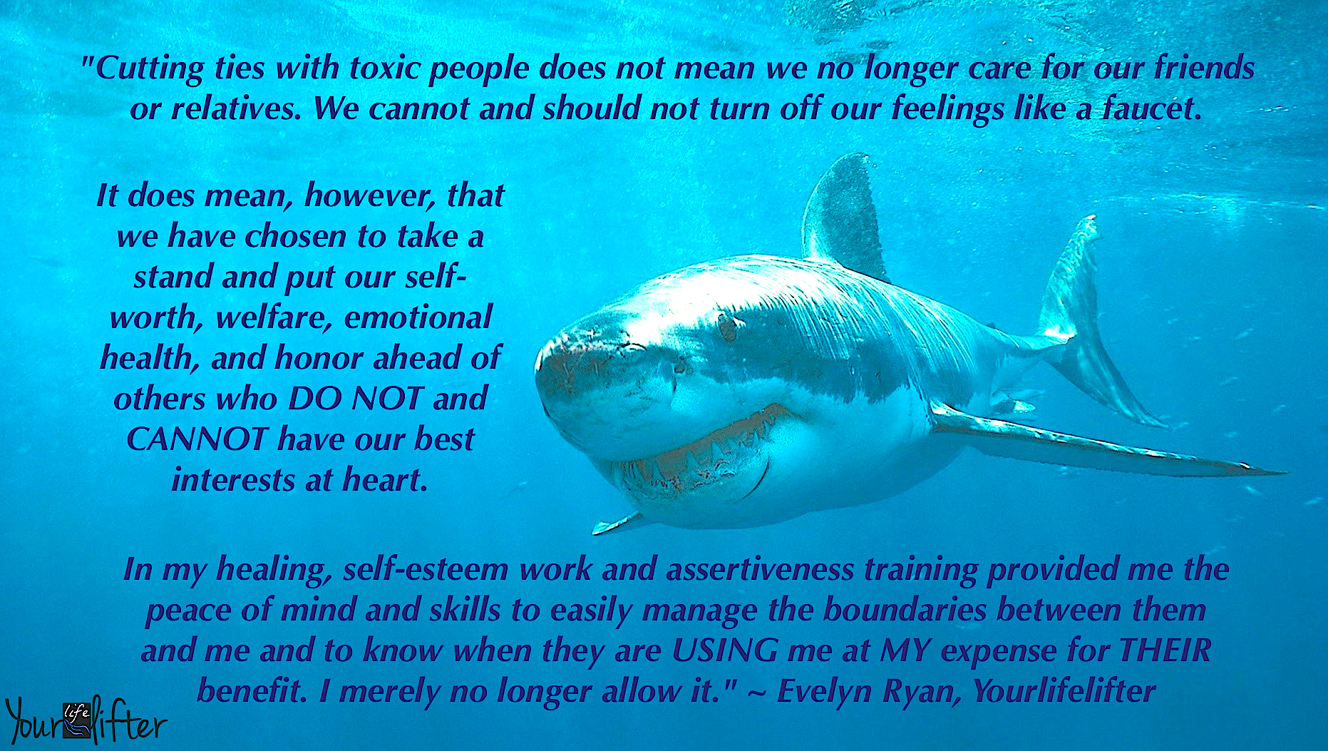 Cutting ties with toxic people. shark